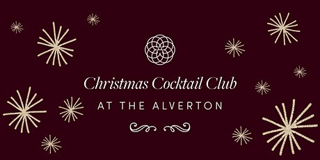 The Alverton's Christmas Cocktail Club tickets