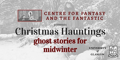 Christmas Hauntings: Ghost Stories for Midwinter tickets