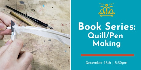 Book-Making Series: Quill Making tickets