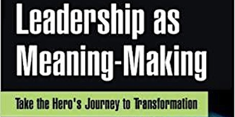 Leadership and the Hero's Journey - Book Launch tickets