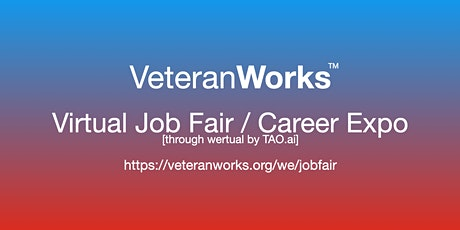 #VeteranWorks Virtual Job Fair / Career Expo #Veterans Event #Riverside tickets