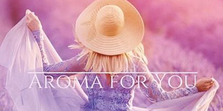 Aroma for YOU - Tickets