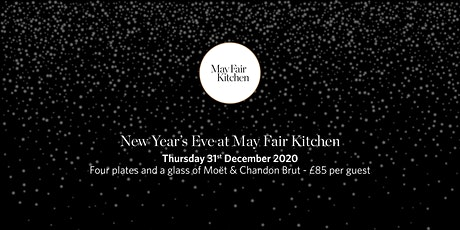 New Year's Eve Dinner at May Fair Kitchen tickets