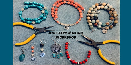 Make it & Take it - Socially Distanced Jewellery Making Workshop tickets