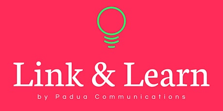 Free Link and Learn (February). SME marketing, communications and PR advice tickets