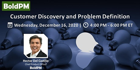 Customer Discovery and Problem Definition tickets