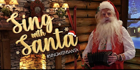 "Sing With Santa - ""Live"" from The North Pole tickets"
