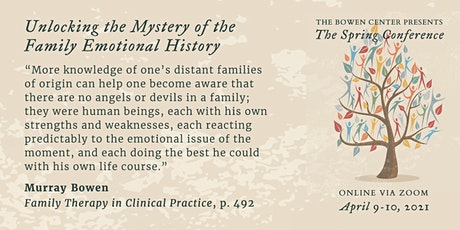 Spring Conference: Unlocking the Mystery of the Family Emotional History tickets