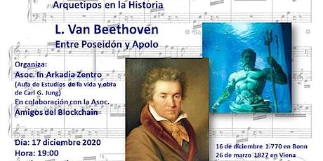 Beethoven : entre Poseidón y Apolo tickets