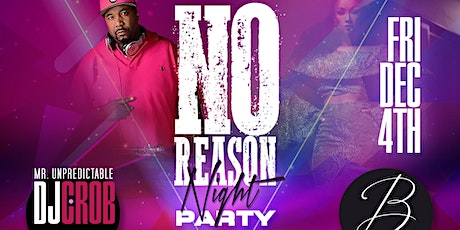 No Reason Night Party (First Friday edition) tickets