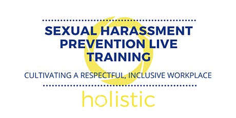 Monthly Sexual Harassment Prevention Training tickets