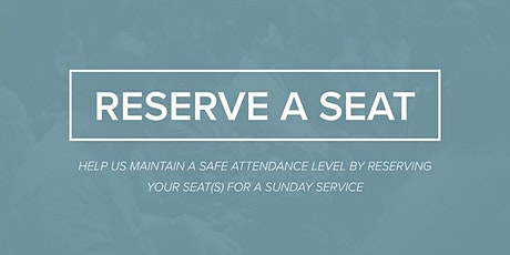 Lakeview Seat Reservations | 11:30am Service  Seat Reservation tickets