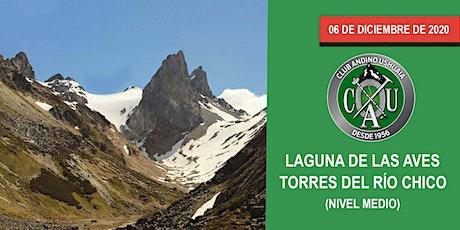 Lagunas de las Aves-Torres del Río Chico (Nivel Medio) tickets