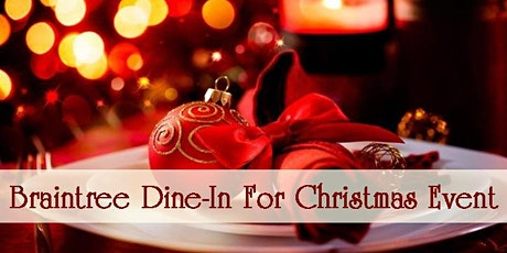 Braintree Dining for Christmas Event tickets