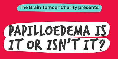 Papilloedema is it or isn't it? tickets