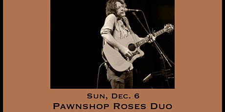 Pawnshop Roses (Duo)  - Tailgate Under The Tent Series tickets