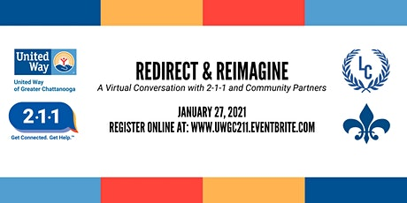 Redirect & Reimagine: A Conversation With 2-1-1 and Our Community Partners tickets