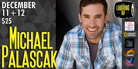 Michael Palascak at The Laughing Tap! tickets
