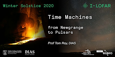 Winter Solstice with I-LOFAR: Time Machines from Newgrange to Pulsars tickets