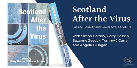 Scotland After the Virus: Society, Equality and Power After COVID-19 tickets