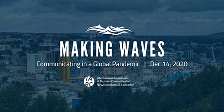 Making Waves – Communicating in a Global Pandemic tickets