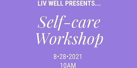 Self-Care Saturday Workshop tickets