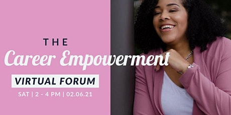 Career Empowerment Virtual Forum tickets