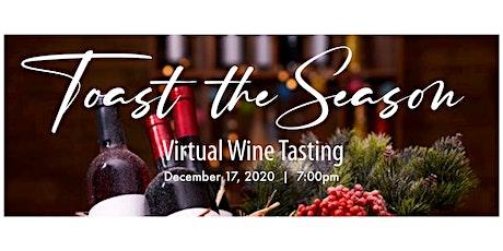 Toast the Season - Virtual Wine Tasting tickets