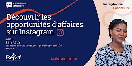 Découvrir les opportunités d'affaires sur Instagram billets
