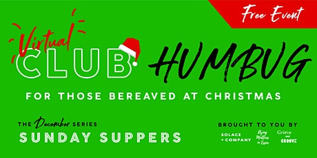 Club Humbug 2020 - Sunday Suppers tickets