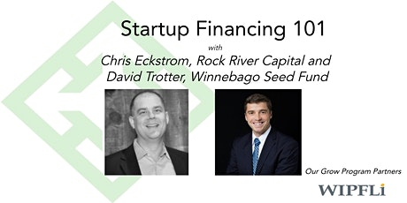 December Startup Financing 101 with Chris Eckstrom and David Trotter tickets