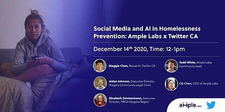 Social Media and AI in Homelessness Prevention: Ample Labs x Twitter CA tickets