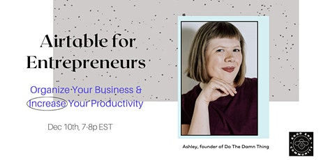 Airtable 101 for Entrepreneurs tickets