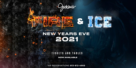Jackson's Bistro-Fire & Ice New Year's Eve 2021 Celebration tickets