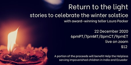 Return to the light: Stories to celebrate the winter solstice tickets