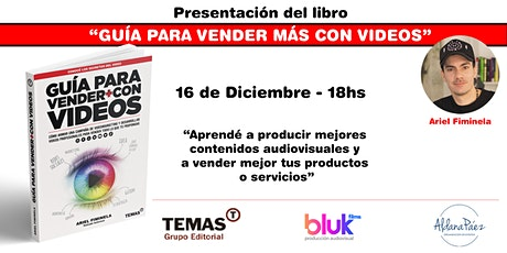 """Evento Lanzamiento del libro """"Guía para vender más con videos"""" entradas"""