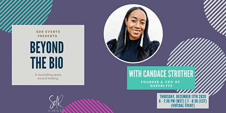 "SDR Events Presents ""Beyond the Bio feat. Candace Strother"" tickets"