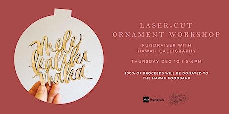 Laser-Cut Ornament Workshop tickets