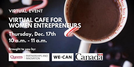 Virtual Cafe for Women Entrepreneurs (Holiday Edition) tickets