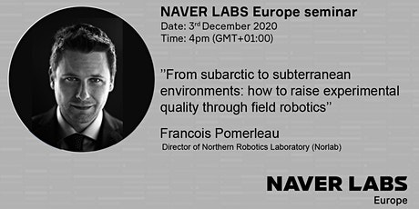 NAVER LABS Europe seminar: From subarctic to subterranean environments: how tickets