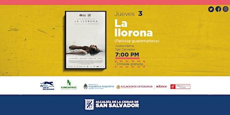 Película La Llorona - Autocinema San Salvador boletos