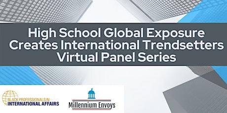 High School Global Exposure Creates International Trendsetters  Series tickets