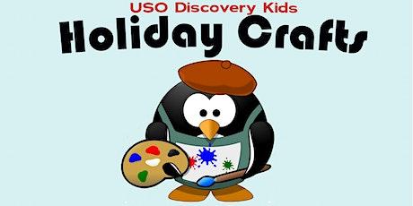 USO Iowa Discovery Kids: Holiday Crafts tickets