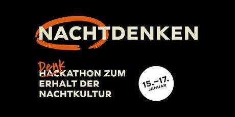 NACHTDENKEN – Denkathon zum Erhalt der Nachtkultur Tickets