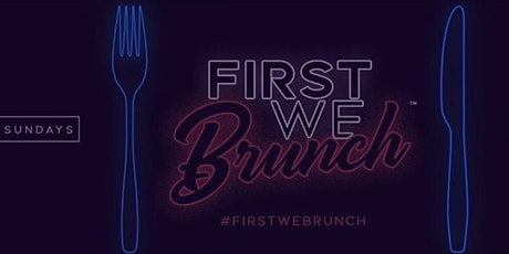 #FirstWeBrunch SUNDAYS @HARLOT DC tickets