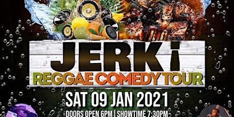 JERK ¡   Reggae Comedy Tour   @ Bizarre: The Coffee Bar tickets