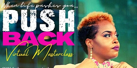 Push Back Virtual Masterclass tickets