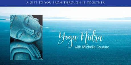 Yoga Nidra with Through it Together tickets