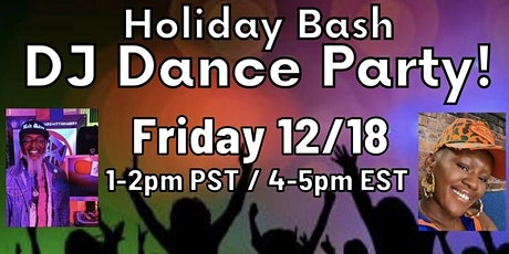 Holiday Bash DJ Dance Party! tickets