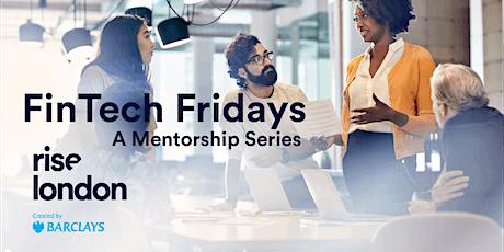 Fintech Fridays, 1:1 mentoring, Virtual at Rise LDN Tickets